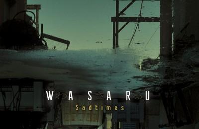 Wasaru – Sadtimes (Hip-Hop Album)